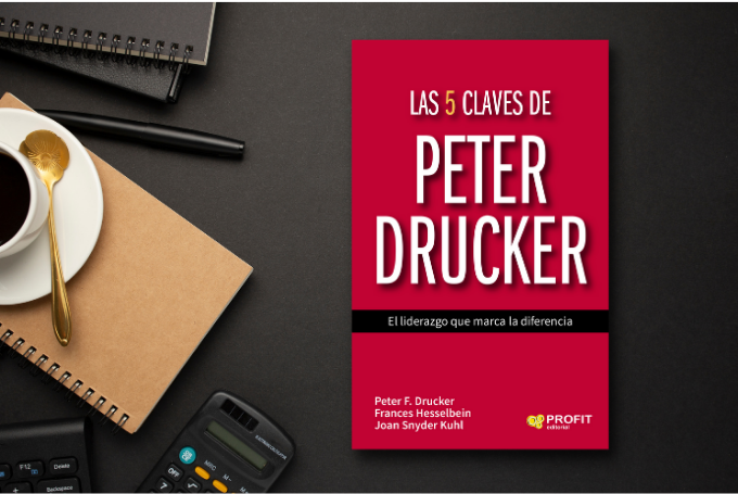 5 Claves de Liderazgo de Peter Drucker: Métodos simples para entornos exigentes